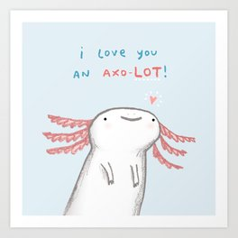 Lotl Love Art Print