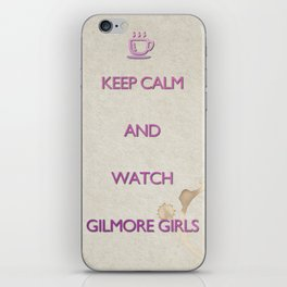 KEEP CALM and watch Gilmore Girls iPhone Skin
