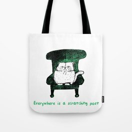 Everywhere is a Scratching Post (Green) Tote Bag