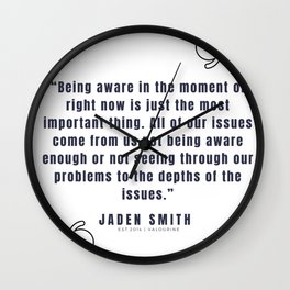40  |  Jaden Smith Quotes | 190904 Wall Clock