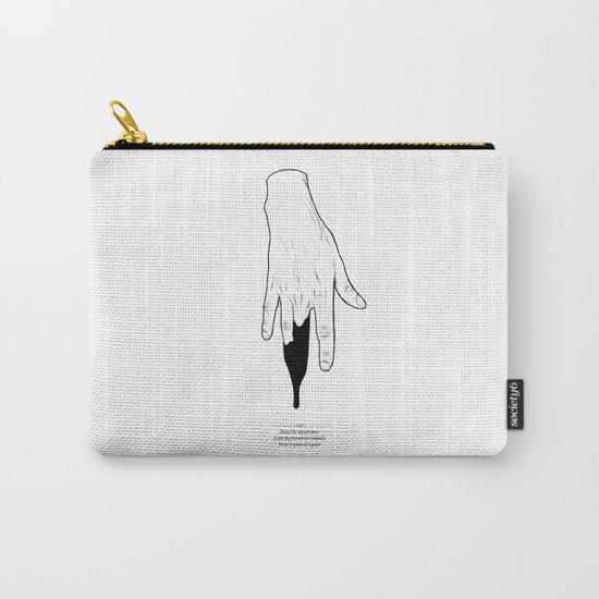Afraid Carry-All Pouch