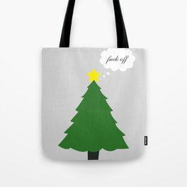 Fuck Off Christmas (Less Festive) Tote Bag