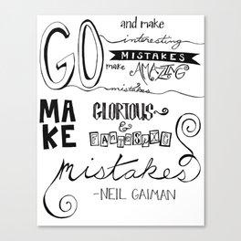make mistakes - neil gaiman Canvas Print