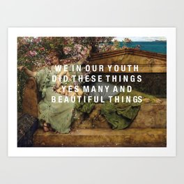 we in our youth Art Print