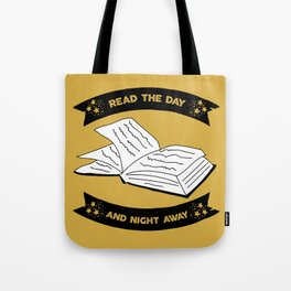 Read the Day and Night Away (Yellow) Tote Bag