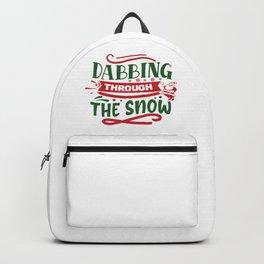 Dabbing Through The Snow Funny Christmas Saying Backpack