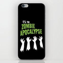 It's the Zombie Apocalypse iPhone Skin