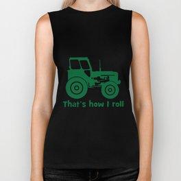THATS HOW I ROLL TRACTOR  farm Biker Tank
