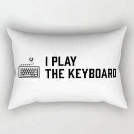 I play the keyboard Rectangular Pillow