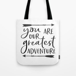 """Printable Art """" You Are Our Greatest Adventure"""" Nursery Art Nursery Prints Nursery Print Tote Bag"""