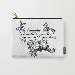 THE BEAUTIFUL THING ABOUT BOOKS Carry-All Pouch