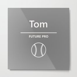 Tom - Baseball - Future Pro Metal Print