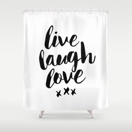 Live Laugh Love black and white wall hangings typography design home wall decor bedroom Shower Curtain