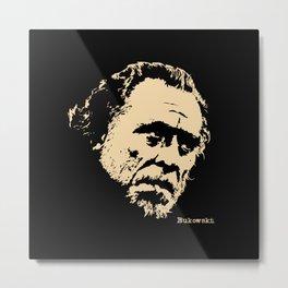 Bukowski#! Metal Print