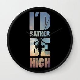 I'd Rather Be High Wall Clock