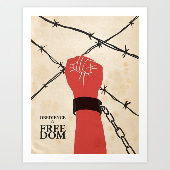 OBEDIENCE is FREEDOM - two Art Print