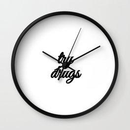 Bad Advice - Try Drugs Wall Clock