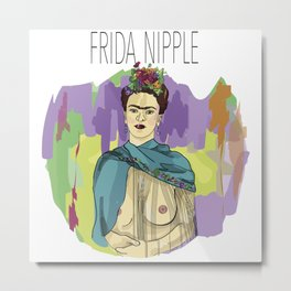 Frida Nipple Metal Print