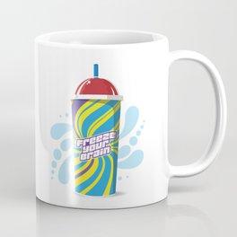 Freeze Your Brain Slurpee - Heathers the Musical Coffee Mug