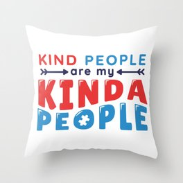 Kind People Autism Throw Pillow