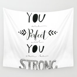 You are Perfect Wall Tapestry