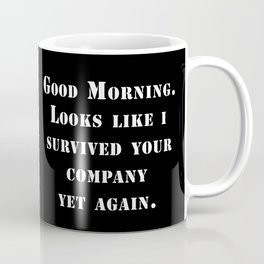 Survived your company Coffee Mug