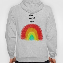 You Are My Rainbow - colorful illustration nursery kids room children Hoody