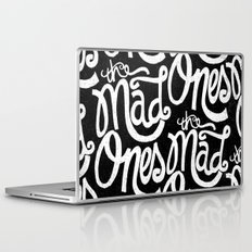 THE MAD ONES... Laptop & iPad Skin