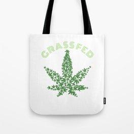 Grass Fed Marijuana Leaf Tote Bag
