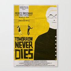 Tmorrow Never Dies Canvas Print