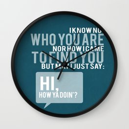 FLYNN RIDER PICK UP LINE... TANGELED Wall Clock
