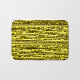 AWESOME, use caution / 3D render of awesome warning tape Bath Mat