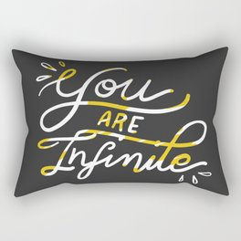 you are infinite Rectangular Pillow