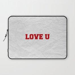Love U Laptop Sleeve