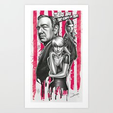 Two Kinds Of Pain - House Of Cards Art Print