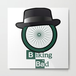 Breaking Bad parody: biking bad Metal Print