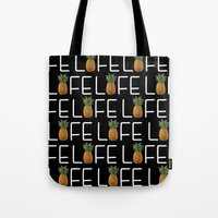 pinapple Tote Bags featuring Life by Patrick K