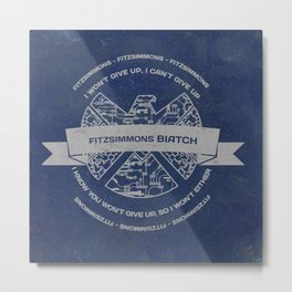 fitzsimmon BIATCH  Metal Print