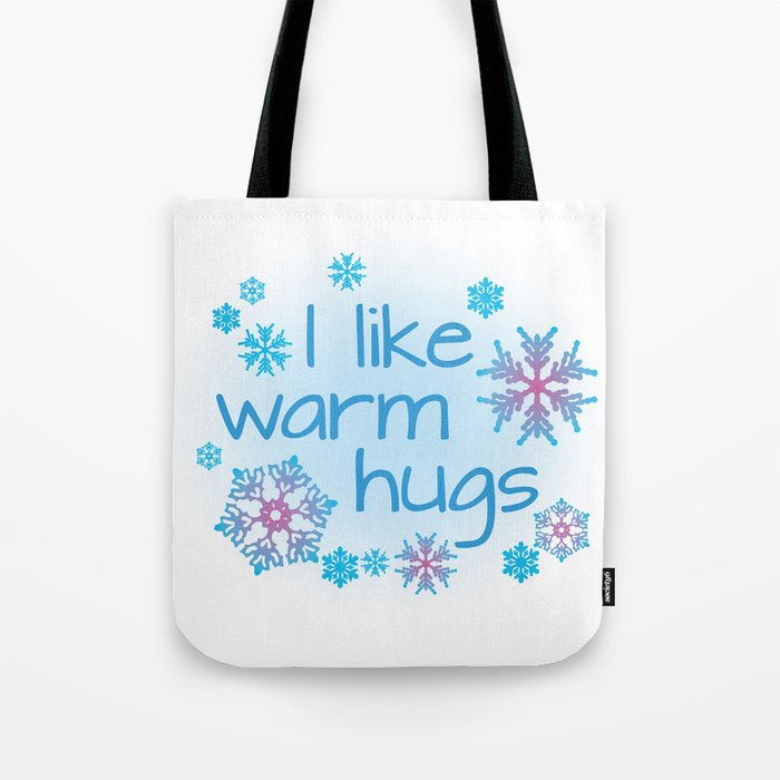 I Like Warm Hugs Frozen Olaf Tote Bag