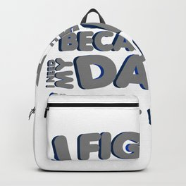 Fight Against Colon Cancer For Dad Backpack