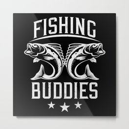 Fishing Buddies Fishermen Metal Print