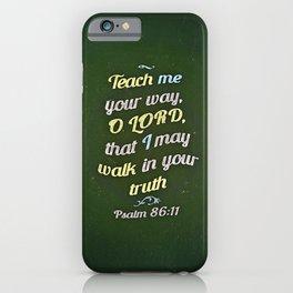Teach Me iPhone Case