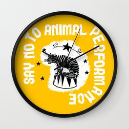Say NO to Animal Performance Tiger 2 Wall Clock