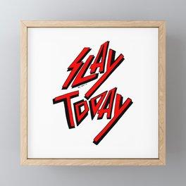 Slay Today (Red) Framed Mini Art Print