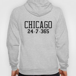Chicago 24-7-365 Shirt For Chicago Basketball Fans Hoody