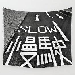 Go Slow  Wall Tapestry