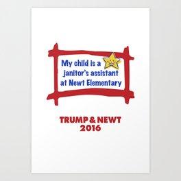 Proud Parent USA. Trump & Newt 2016 Art Print