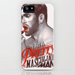 Pretty Masculine iPhone Case