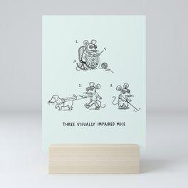 Three Visually Impaired Mice Mini Art Print