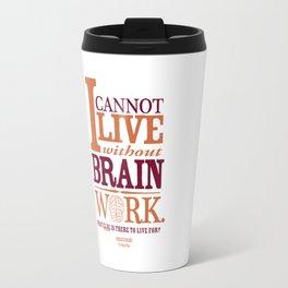 Sherlock Holmes novel quote – brain work Travel Mug
